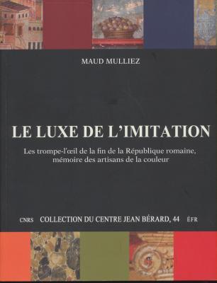 le-luxe-de-l-imitation-les-trompe-l-oeil-de-la-fin-de-la-rEpublique-romaine-mEmoire-des-artisans-