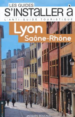 guides-s-installer-a-lyon-saone-rhone-les-