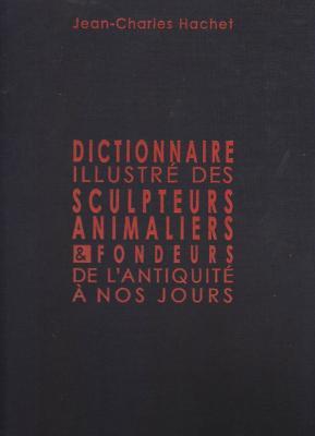 dictionnaire-illustre-des-sculpteurs-animaliers-et-fondeurs-de-l-antiquite-a-nos-jours-