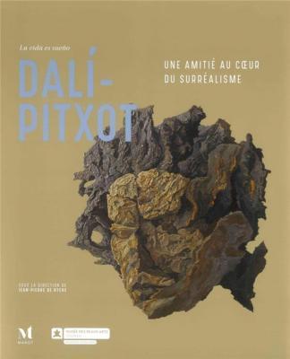 dali-pitxot-une-amitiE-au-coeur-du-surrEalisme