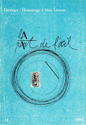 la-part-de-l-oeil-n°-14-hommage-À-max-loreau