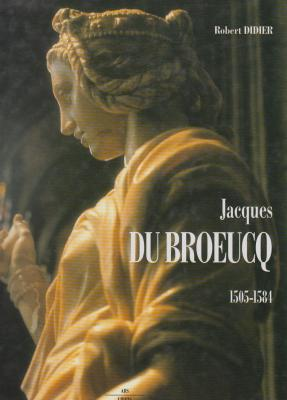 jacques-du-broeucq-sculpteur-et-maItre-artiste-de-l-empereur-1505-1584