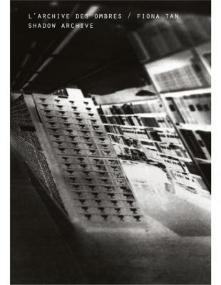 fiona-tan-l-archive-des-ombres-shadow-archive