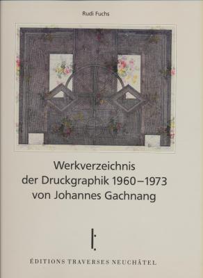 werkverzeichnis-der-druckgrafik-1960-1973-von-johannes-gachnang