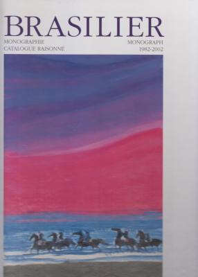 brasilier-monographie-catalogue-raisonnE-1982-2002-