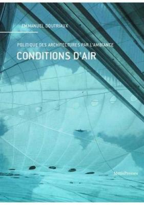 conditions-d-air-politique-des-architectures-par-l-ambiance
