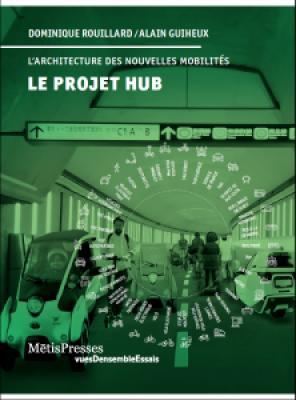 le-projet-hub-dEfis-urbains-des-nouvelles-mobilitEs