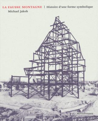 la-fausse-montagne-histoire-d-une-forme-symbolique