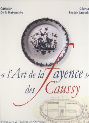 l-art-de-la-fayence-des-caussy-faienciers-a-rouen-et-quimper-au-xviiie-siecle-