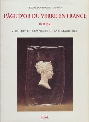 l-Ã'ge-d-or-du-verre-en-france-1800-1830