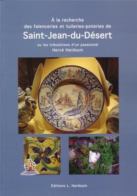 a-la-recherche-des-faienceries-et-tuileries-poteries-de-saint-jean-du-desert-