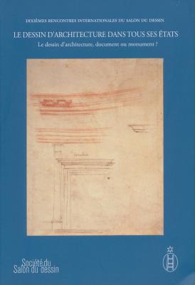 le-dessin-d-architecture-dans-tous-ses-Etats-ii-le-dessin-d-architecture-document-ou-monument-