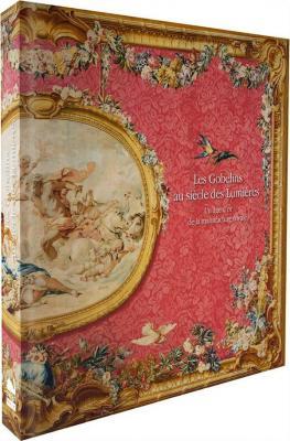 les-gobelins-au-siEcle-des-lumiEres-un-Ã'ge-d-or-de-la-manufacture-royale