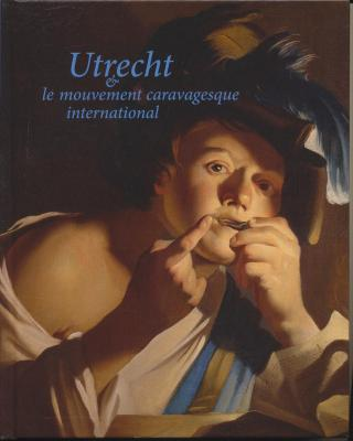 utrecht-et-le-mouvement-caravagesque-international