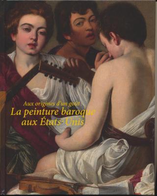 aux-origines-d-un-goUt-la-peinture-baroque-aux-etats-unis