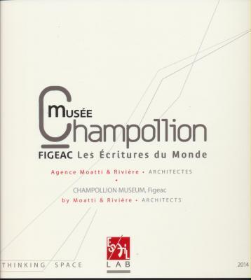 musEe-champollion-figeac-les-Ecritures-du-monde-agence-moatti-riviEre-architectes