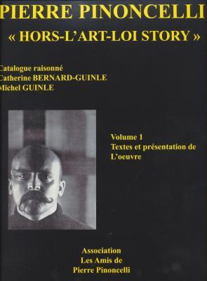 pierre-pinoncelli-hors-l-art-loi-story-catalogue-raisonnE-3-vol-