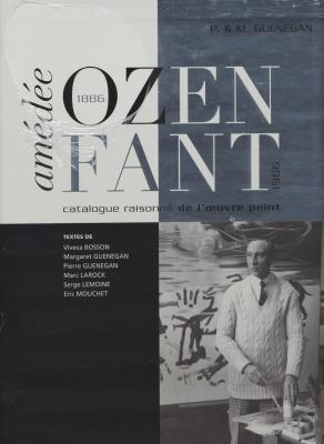 amedee-ozenfant-catalogue-raisonne-de-l-oeuvre-peint-1886-1966