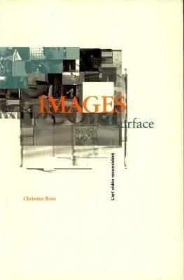 images-de-surface-l-art-vidEo-reconsidErE