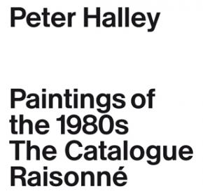 peter-halley-paintings-of-the-1980s-the-catalogue-raisonnE