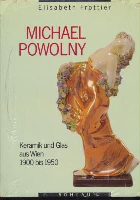 michael-powolny-keramik-und-glas-aus-wien-1900-1950-