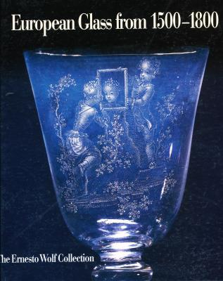 european-glass-from-1500-1800-the-ernesto-wolf-collection-
