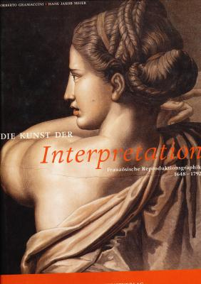 die-kunst-der-interpretation-franzosische-reproduktionsgraphik-1648-1792-