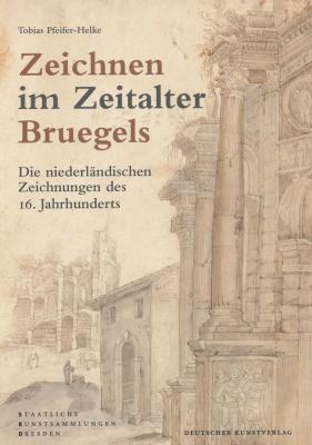 zeichnen-im-zeitalter-bruegels-die-niederlandischen-zeichnungen-des-16-jahrhunderts