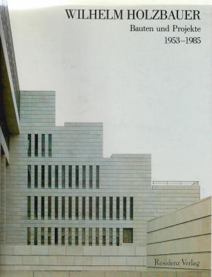wilhelm-holzbauer-bauten-und-projekte-1953-1985-