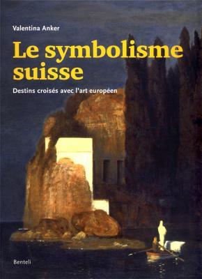 le-symbolisme-suisse-destins-croisEs-avec-l-art-europEen