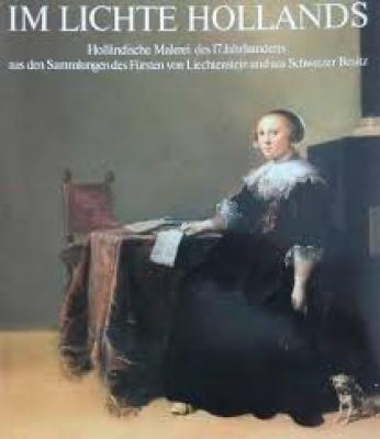 im-lichte-holland-hollÄndische-malerei-des-17jh-aus-den-sammlungen-des-fUrsten-von-liechtenstein