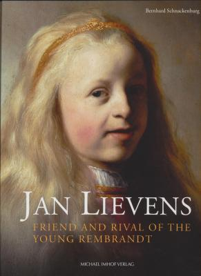 jan-lievens-friend-rival-of-the-young-rembrandt-with-a-catalogue-raisonnE-of-his-early-leiden-work