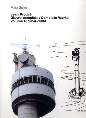 jean-prouve-oeuvres-complete-complete-works-volume-4-1954-1984-