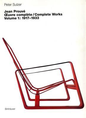 jean-prouve-oeuvre-complete-volume-1-1917-1933-