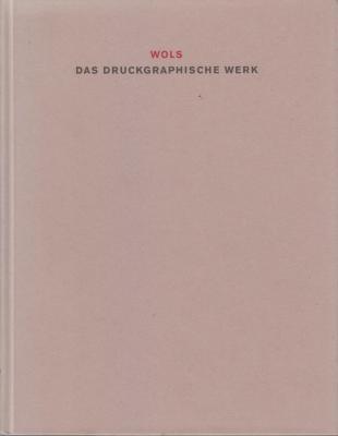 wols-das-druckgraphische-werk