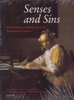 senses-and-sins-dutch-painters-of-daily-life-in-the-seventeenth-century-