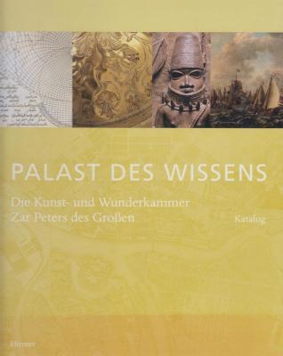 palast-des-wissens-die-kunst-und-wunderkammer-zar-peters-des-groben-