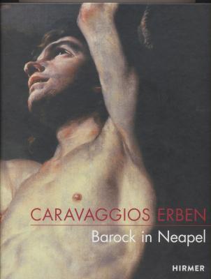 caravaggios-erben-barock-in-neapel