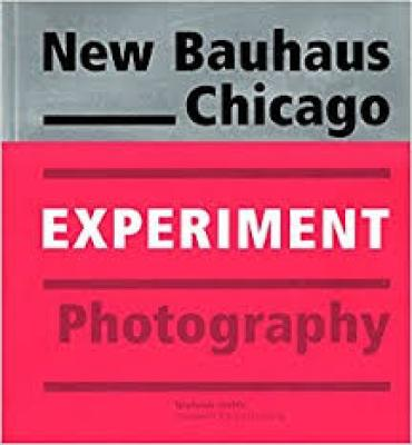 new-bauhaus-chicago-experiment-photography