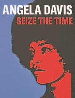 angela-davis-seize-the-time