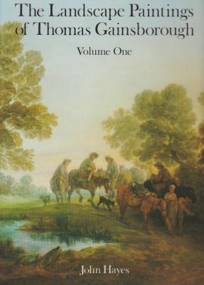 the-landscape-paintings-of-thomas-gainsborough-a-critical-text-and-a-catalogue-raisonnE-