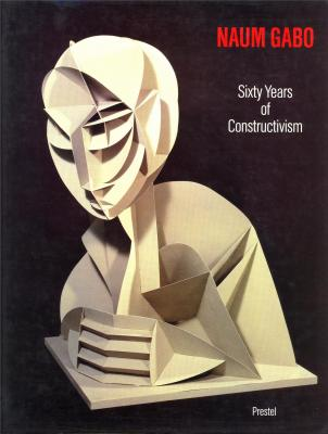 naum-gabo-sixty-years-of-constructivism-