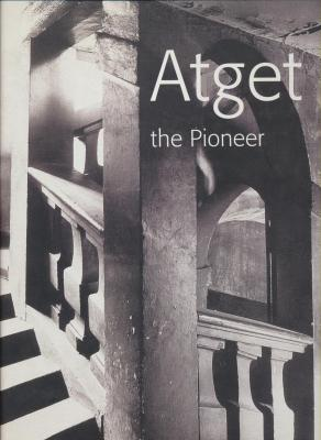 atget-the-pioneer