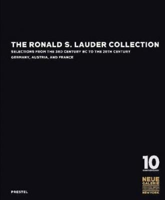 the-ronald-s-lauder-collection-selections-from-the-3rd-century-bc-to-the-20th-century-germany-