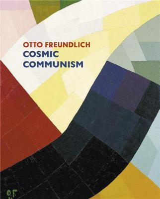 otto-freundlich-cosmic-communism