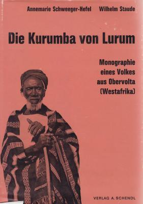 die-kurumba-von-lurum-monographie-eines-volkes-aus-obervolta-westafrika-