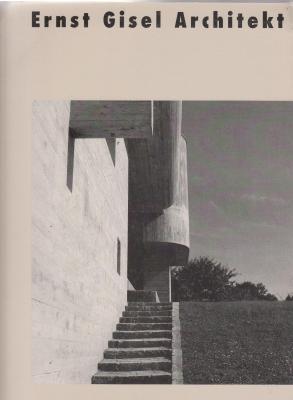 ernst-gisel-architekt