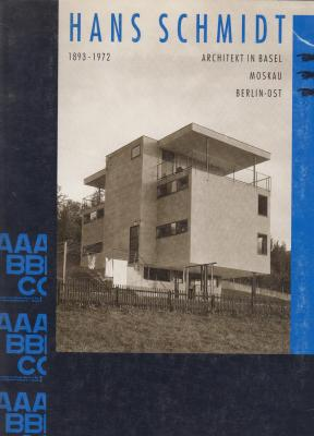 hans-schmidt-1893-1972-architekt-in-basel-moskau-berlin-ost