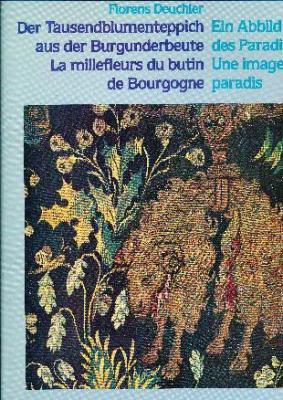 der-tausendblumenteppich-aus-der-burgnderbeute-les-millefleurs-du-butin-de-bourgogne