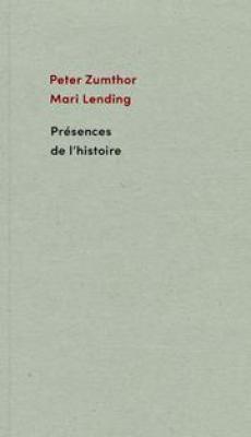 peter-zumthor-prEsences-de-l-histoire
